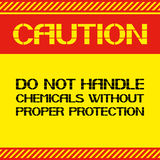 Caution .Do not handle chemicals without proper protection. Stock Photo