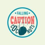 Caution Falling Coconuts Custom Type Circle Label Emblem Logo De Stock Photos
