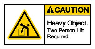 Caution Heavy Object Two Person Lift Required Symbol Sign, Vector Illustration, Isolate On White Background Label .EPS10 royalty free illustration