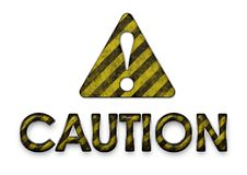 Caution Sign. High Quality Caution Sign with Caution Logo Stock Photo