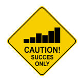 Caution success only stats. Yellow sign with statistics caution Royalty Free Stock Image