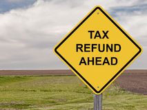 Caution - Tax Refund Ahead. Caution Sign - Tax Refund Ahead Stock Photography