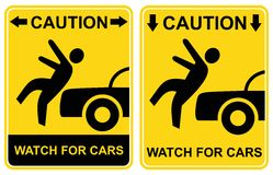Caution - watch for cars. Warning Stock Photos