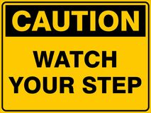 Caution Watch Your Step. Caution Safety Sign - Watch Your Step - Australian Version Warning of Trip Hazard Stock Photography