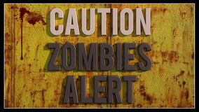 Caution zombies alert Stock Photos