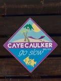 Caye Caulker Island Sign. Go Slow.  stock image