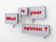 Ce qui est votre discours de bulle d'opinion Image stock