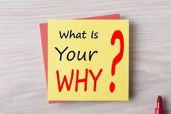 Ce qui est votre pourquoi écrit sur le concept de note Photographie stock