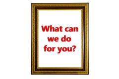 Ce qui peut nous faire pour vous Photo libre de droits