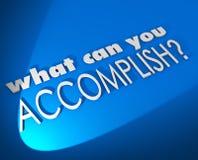 Ce qui peut vous accomplir les mots 3d réalisent Job Goal Objective Photo stock