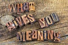 Ce qui te donne le message de signification image libre de droits