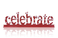 Celebrate. A red, Christmas holiday themed celebrate sign over white Stock Image