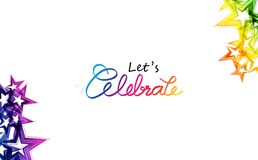 Celebrate, confetti stars rainbow creative calligraphy ribbon message abstract background vector illustration vector illustration