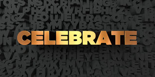 Celebrate - Gold text on black background - 3D rendered royalty free stock picture Stock Images