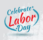 Celebrate Labor day poster. Labor day celebrate letter card Stock Photos