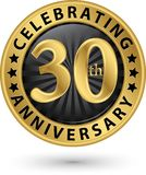 Celebrating 30th anniversary gold label, vector. Illustration Stock Photos