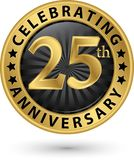 Celebrating 25th anniversary gold label, vector. Illustration Royalty Free Stock Photography