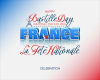 Celebration of Bastille day, French national holiday. Holiday design, background with handwriting and 3d texts and Eiffel tower shape on national flag colors for stock illustration