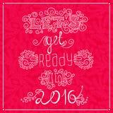 Celebre la Feliz Año Nuevo 2016 de la tarjeta de felicitación del Año Nuevo Deje el ` s conseguir listo libre illustration