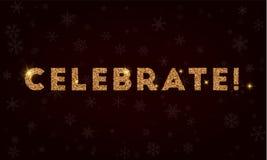 ¡Celebre! Tarjeta de felicitación de oro del brillo ilustración del vector
