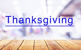 Thanksgiving concept: Empty wood over blur store background stock photography