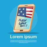Cell Smart Phone With US Flag American Labor Day USA Holiday Stock Images