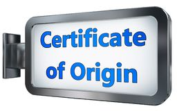 Certificate of origin on billboard. Certificate of origin wall light box billboard background , isolated on white stock illustration