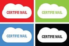 CERTIFIE MAIL text, on cloud bubble sign. Stock Images