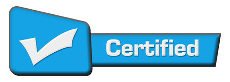 Certified Blue Triangle Horizontal. Certified concept image with text and related symbol Royalty Free Stock Image