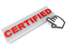 Certified. Hand icon trying to click certified red text on a button, white background, concept of certified authority, product or service Stock Image