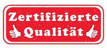 Certified quality - red and white stamp designed for the German retail market. Certified quality - red and white stamp with text in German. Text translation vector illustration