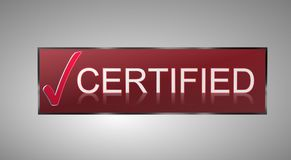 "Certified. Text ""certified"" in white uppercase letters on brown preceded by a large red tick, on a pale gray background Stock Photos"