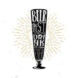 Cerveja a melhor bebida nunca - vector a ilustração temático da cerveja da tipografia Imagem de Stock