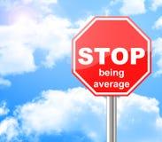 Cessez d'être moyen Image stock