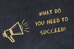 Chalk board sketch with handwritten text what do you need to succeed.  stock illustration