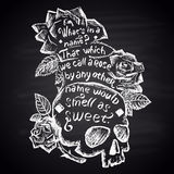 Chalk painted illustration with skull, roses and quote (Shakespeare). Lettering. Stock Photos