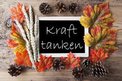 Chalkboard With Autumn Decoration, Kraft Tanken Means Relax. Blackboard With Autumn Or Fall Decoration. Greeting Card For Seasons Greetings. Colorful Leaves, Fir Stock Photos