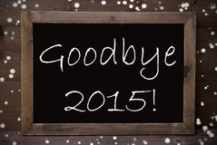 Chalkboard With Goodbye 2015, Snowflakes Royalty Free Stock Photography