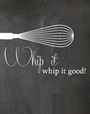 Chalkboard Kitchen Poster Whip it Whip it Good. A chalkboard kitchen poster with the phrase whip it whip it good Stock Images