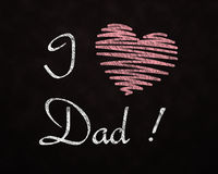 Chalkboard Love for Dad Royalty Free Stock Images