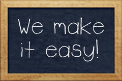 Chalkboard we make it easy Stock Images