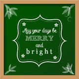 Chalkboard sign with text. Chalkboard christmas sign with text May your days be merry and bright, vector illustration, eps 10 with transparency Stock Photography