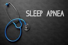 Chalkboard with Sleep Apnea Concept. 3D Illustration. Medical Concept: Black Chalkboard with Handwritten Medical Concept - Sleep Apnea with Blue Stethoscope stock photography