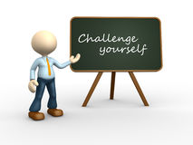 Challange yourself. 3d people - man, person with a blackboard. Challange yourself Stock Photography