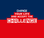 Challenge banner concept. Inspirational Motivated Quote Change life accept challenge. Typography Poster Concept. Idea for motivational design, elements with Stock Image