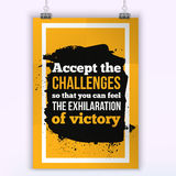 Challenge Concept. Motivation victory Quote. Poster template for invitation, greeting cards or t-shirt. Royalty Free Stock Image
