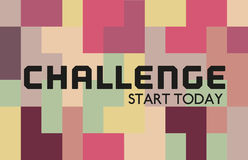 Challenge. Creative Motivation Quote  Challenge Start Today. Vector Typography Poster Concept. Abstract geometrical background flat pastel color. Idea for design Stock Image