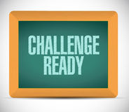 Challenge ready board sign illustration Stock Photo