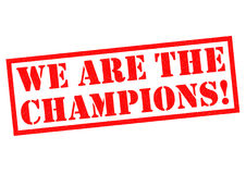 WE ARE THE CHAMPIONS! Royalty Free Stock Images