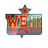 We Are The Champions. Sign Stock Photo
